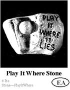 Play it Where Stone