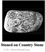 Stoned on Country Stone