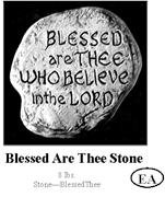 Blessed Are Thee Stone