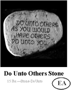 Do Unto Others Stone