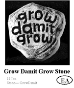 Grow Damit Grow Stone